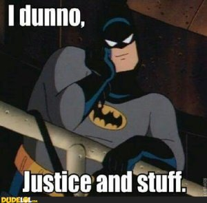 Hey Batman, whatcha thinking about?
